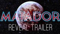 Matador - Trailer di presentazione