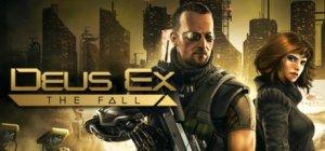 Deus Ex: The Fall per PC Windows