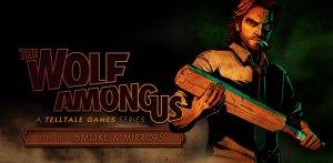 The Wolf Among Us - Episode 2: Smoke and Mirrors per PC Windows