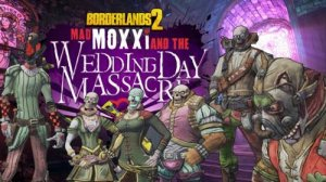 Borderlands 2: Mad Moxxi and the Wedding Day Massacre per PlayStation 3