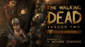 The Walking Dead Season Two - Episode 2: A House Divided per PlayStation Vita