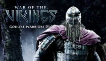 "War of the Vikings - Scopriamo la classe del guerriero ""Godlike"""