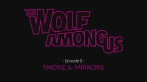 The Wolf Among Us - Episode 2: Smoke and Mirrors per iPhone