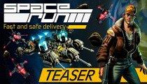 Space Run - Il teaser ufficiale