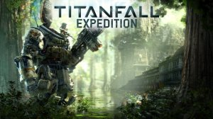 Titanfall: Expedition per Xbox One
