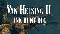 The Incredible Adventures of Van Helsing II - Trailer del DLC Ink Hunt