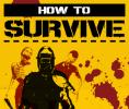 How to Survive per Nintendo Wii U