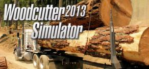 Woodcutter Simulator 2013 per PC Windows