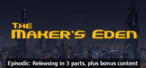 The Maker's Eden per PC Windows