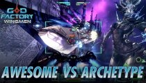 GoD Factory: Wingmen - Gameplay Archetype Vs. Awesome
