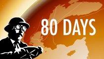 80 Days - Trailer di lancio