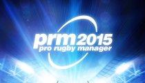 Pro Rugby Manager 2015 - Il trailer di lancio