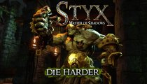 "Styx: Master of Shadows - Trailer ""Die Harder"""
