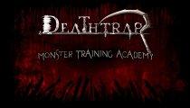Deathtrap - Video Monster Training Academy II