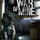 La guida di This War of Mine