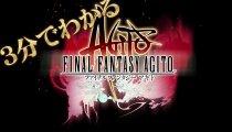 Final Fantasy Agito - Trailer TGS 2014