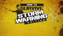 HOW TO SURVIVE - Storm Warning Edition Teaser Trailer