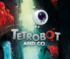 Tetrobot and Co. per Nintendo Wii U