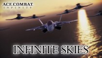 "Ace Combat Infinity - Trailer ""Infinite Skies"""