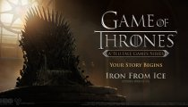 Game of Thrones - Episode 1: Iron From Ice - Trailer di lancio