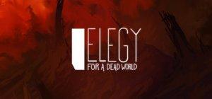 Elegy for a Dead World per PC Windows