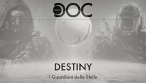 Destiny: I Guardiani delle Stelle - Punto Doc