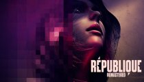République Remastered - Trailer di lancio