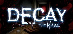 Decay: The Mare per PC Windows