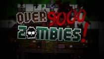Over 9000 Zombies! - Il trailer di lancio
