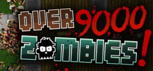 Over 9000 Zombies! per PC Windows
