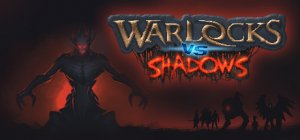 Warlocks Vs. Shadows per PC Windows