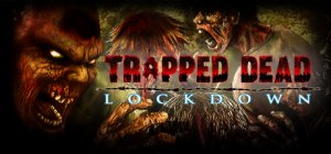 Trapped Dead: Lockdown per PC Windows