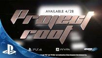 Project Root - Trailer di annuncio delle versioni PlayStation