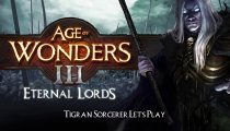 Age of Wonders III: Eternal Lords - Gameplay con la razza Tigran