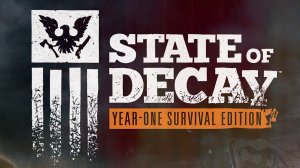 State of Decay: Year-One Survival Edition per PC Windows