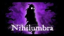 Nihilumbra - Trailer di lancio