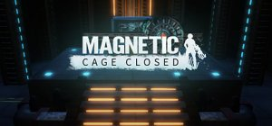 Magnetic: Cage Closed per PC Windows