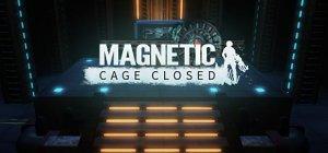 Magnetic: Cage Closed per PC Windows