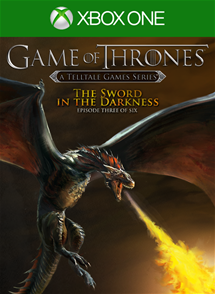 Game of Thrones - Episode 3: The Sword in the Darkness per Xbox One