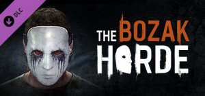 Dying Light - The Bozak Horde per PC Windows