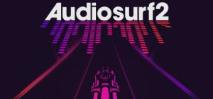 Audiosurf 2 per PC Windows