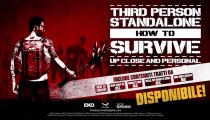 How to Survive: Third Person Standalone - Trailer di lancio