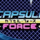 Capsule Force - Trailer di lancio