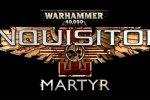 Warhammer 40.000: Inquisitor - Martyr ha una data ufficiale