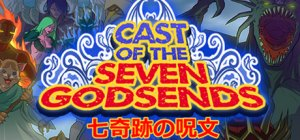 Cast of the Seven Godsends per PC Windows