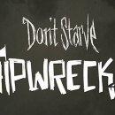 Annunciato Don't Starve: Shipwrecked
