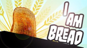I am Bread per PlayStation 4