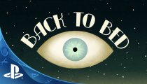 Back to Bed - Trailer delle versioni PlayStation per la GamesCom 2015