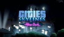 Cities: Skylines - After Dark - Trailer d'esordio