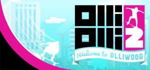 OlliOlli 2: Welcome to Olliwood per PC Windows